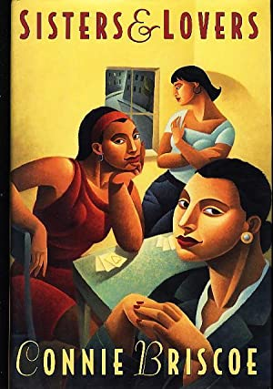 SISTERS AND LOVERS.: Briscoe, Connie.