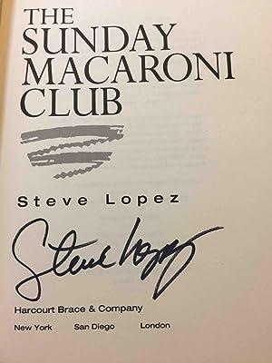 THE SUNDAY MACARONI CLUB.: Lopez, Steve