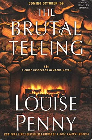 THE BRUTAL TELLING.: Penny, Louise.