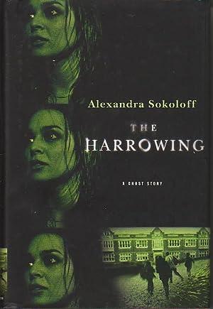 THE HARROWING.: Sokoloff, Alexandra.