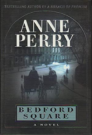 BEDFORD SQUARE.: Perry, Anne.