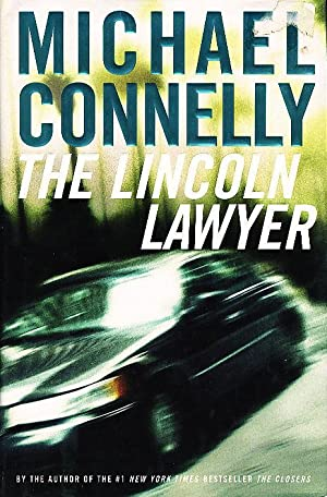 THE LINCOLN LAWYER.: Connelly, Michael.