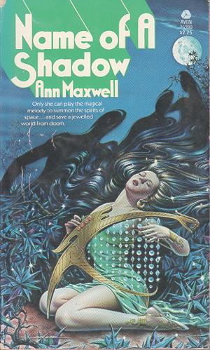 NAME OF A SHADOW.: Maxwell, Ann (aka