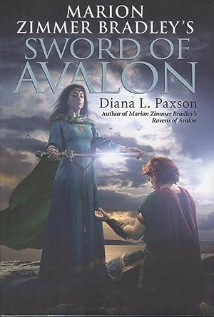 Marion Zimmer Bradley's SWORD OF AVALON.: Paxson, Diana L.