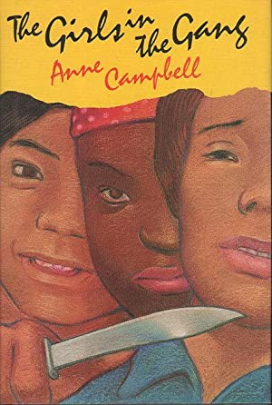 THE GIRLS IN THE GANG.: Campbell, Anne