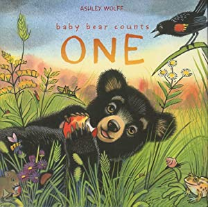 BABY BEAR COUNTS ONE.: Wolff, Ashley.