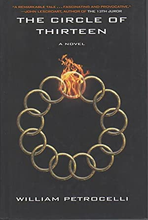 THE CIRCLE OF THIRTEEN.: Petrocelli, William.