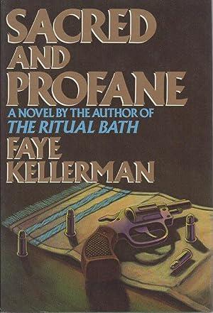 SACRED AND PROFANE.: Kellerman, Faye.