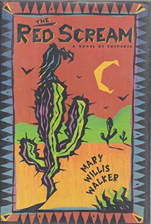 THE RED SCREAM.: Walker, Mary Willis