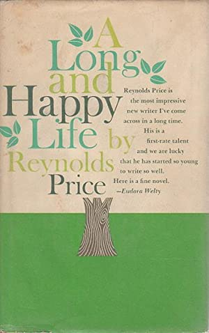 A LONG AND HAPPY LIFE.: Price, Reynolds.
