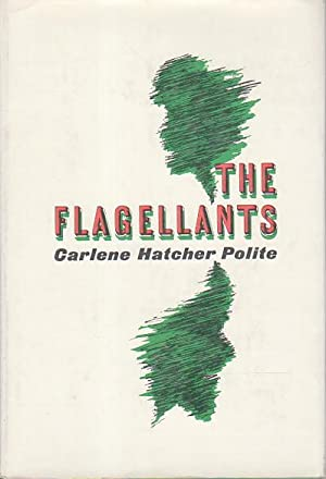 THE FLAGELLANTS.: Polite, Carlene Hatcher.