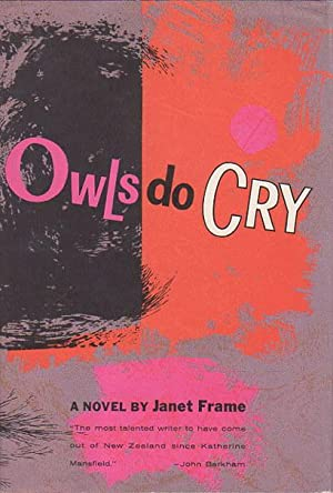 OWLS DO CRY.: Frame, Janet.