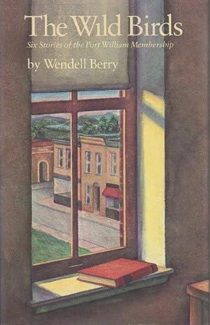 THE WILD BIRDS: Berry, Wendell