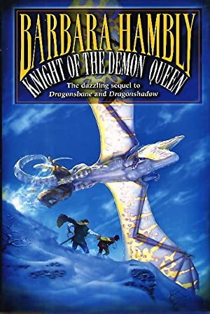 KNIGHT OF THE DEMON QUEEN.: Hambly, Barbara.