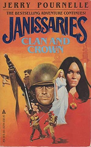 JANISSARIES: Clan and Crown.: Pournelle, Jerry and