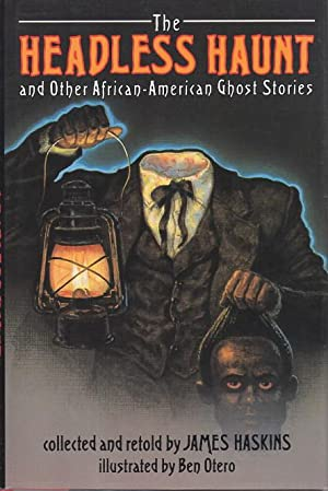 THE HEADLESS HAUNT and Other African-American Ghost Stories.