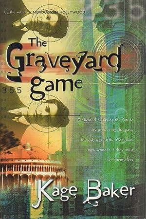 THE GRAVEYARD GAME.: Baker, Kage.
