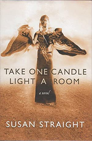 TAKE ONE CANDLE LIGHT A ROOM.: Straight, Susan