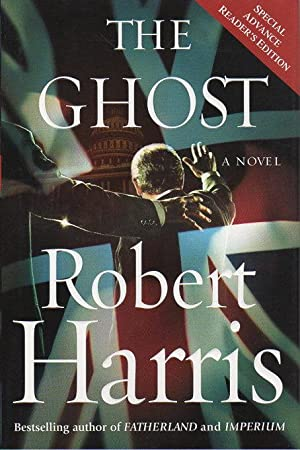 THE GHOST.: Harris, Robert.