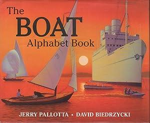 THE BOAT ALPHABET BOOK.: Pallotta, Jerry. Illustrated by David Biedrzyzki.