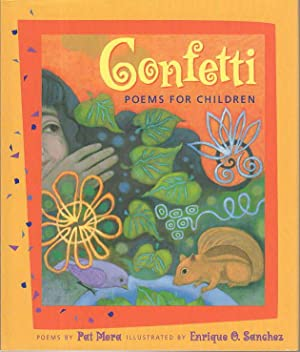CONFETTI: Poems for Children.: Mora, Pat.