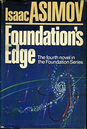 FOUNDATION'S EDGE.: Asimov, Isaac.