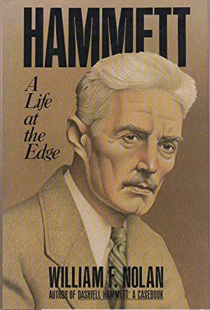 HAMMETT: A Life At The Edge.