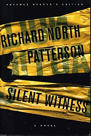 SILENT WITNESS.: Patterson, Richard North.
