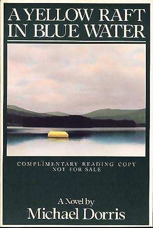 A YELLOW RAFT IN BLUE WATER.: Dorris, Michael