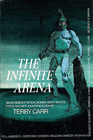 THE INFINITE ARENA: Seven Science Fiction Stories: George R. R.