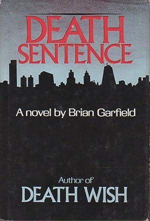 DEATH SENTENCE.: Garfield, Brian.