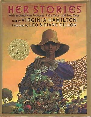 HER STORIES: African American Folktales, Fairy Tales, and True Tales.: Hamilton, Virginia.