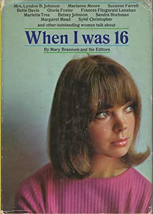 WHEN I WAS 16.: Moore, Marianne; Mead,