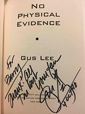 NO PHYSICAL EVIDENCE.: Lee, Gus