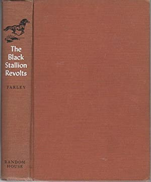 THE BLACK STALLION REVOLTS.: Farley, Walter.