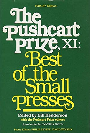 THE PUSHCART PRIZE XI: Best of the Small Presses, 1986 - 1987 Edition (with an index to the first ...