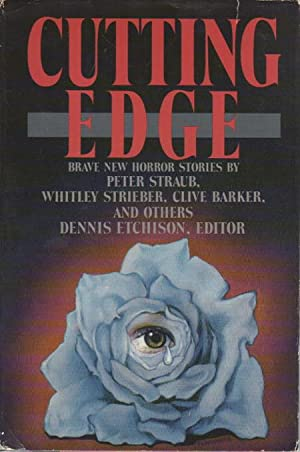 CUTTING EDGE.: Anthology, signed] Etchison, Dennis, editor. Peter Straub, Richard Christian ...
