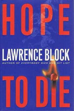 HOPE TO DIE.: Block, Lawrence