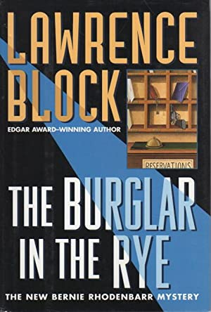 THE BURGLAR IN THE RYE.: Block, Lawrence.