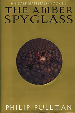 THE AMBER SPYGLASS: BOOK III: Pullman, Philip.