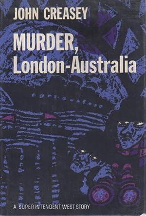MURDER, LONDON - AUSTRALIA.: Creasey, John