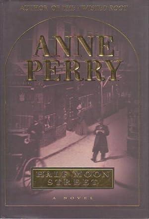 HALF MOON STREET.: Perry, Anne.