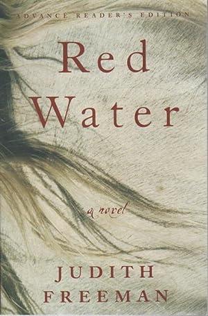 RED WATER.: Freeman, Judith.