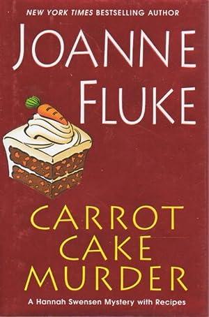 CARROT CAKE MURDER.: Fluke, Joanne.