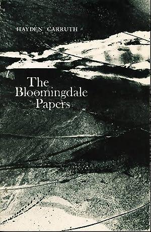 THE BLOOMINGDALE PAPERS.: Carruth, Hayden.