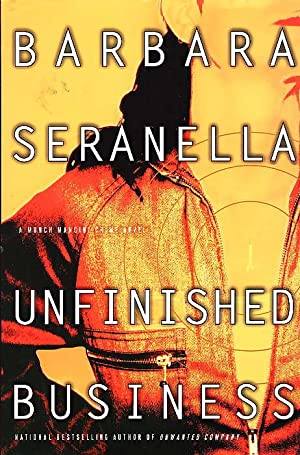 UNFINISHED BUSINESS.: Seranella, Barbara (1956-2007.)