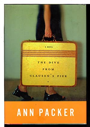 THE DIVE FROM CLAUSEN'S PIER.: Packer, Ann.