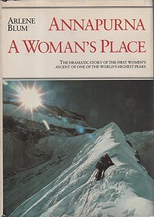 ANNAPURNA: A Woman's Place.: Blum, Arlene (signed by Blum and Irene Beardsley)