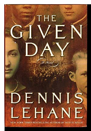 THE GIVEN DAY.: Lehane, Dennis.