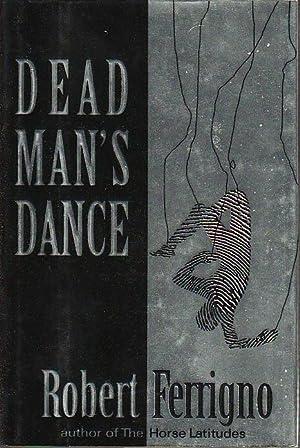 DEAD MAN'S DANCE.: Ferrigno, Robert